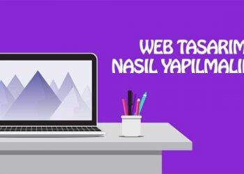 web-tasarim-nasil-yapilmalidir